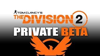 We will create a powerful build. Division 2 OPEN BETA GRIND!! (DUAL STREAMING ON TWITCH!)