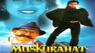 Muskurahat 1992, audio jukebox/ Jay maheta, revathi, amrish puri/ music - ram laxman