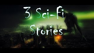 3 Chilling Sci-Fi Stories