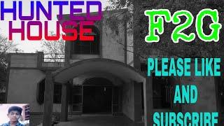 HUNTED HOUSE   FULL INTERESTED  VIDEO___________F2G