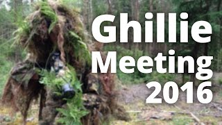 [Announcement] Ghillie Meeting 2016