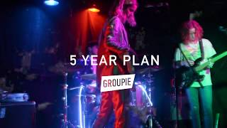 """Groupie """"Five Year Plan"""" (Official Music Video)"""