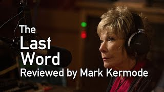 The Last Word reviewed by Mark Kermode