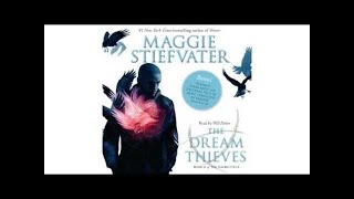 Maggie Stiefvater ~ Raven Cycle Series 2 The Dream Thieves pt1 #Audiobook