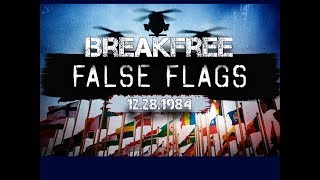 BreakFree Live 1.28.1984  False Flags  | Worst Live Steam on Youtube for over 5 Years