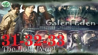 The Holy Pearl -  女娲传说之灵珠 2011 31+32+33