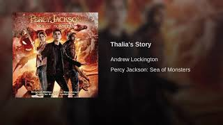 Percy Jackson: Sea Of Monsters - Thalia's Story (Score Of The Andrew Lockington)