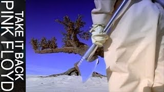 Pink Floyd - Take It Back (Official Music Video)