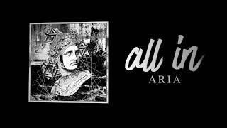 All In - Aria [Lyric Video]