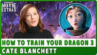 "HOW TO TRAIN YOUR DRAGON: THE HIDDEN WORLD | On-Studio Interview with Cate Blanchett ""Valka"""