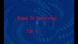 Ep.1 | Road To Surviving | Minecraft