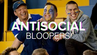 ANTISOCIAL Bloopers