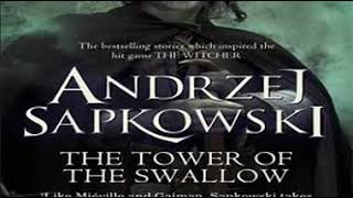 The Tower of the Swallow- The Witcher series, #6- clip1