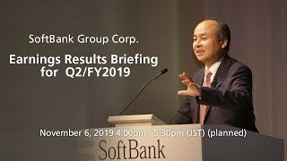 SoftBank Group Corp. Earnings Results Briefing for Q2/FY2019