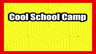 Cool School Camp Wikipedia Summary