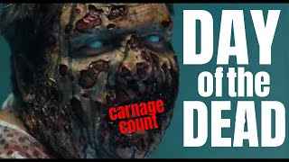 Day of the Dead (2008) Carnage Count