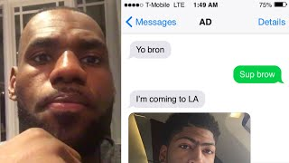 Anthony Davis Texts Lebron James Saying He's Joining The Lakers 😩🔥 Texting Story