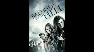 Bad Kids Go To Hell   Audiobook