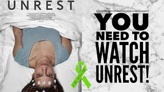 Why You Need To See Unrest! [CC] // aGirlWithLyme