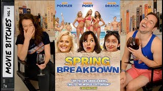 Spring Breakdown | Movie Review| MovieBitches Retro Review Ep 22