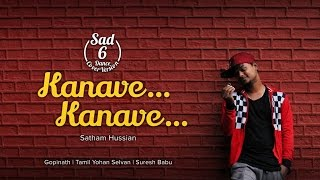 Kanave Kanave   Sketch   Dance Cover By SAD