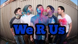 The Janoskians - We R Us (Lyrics)
