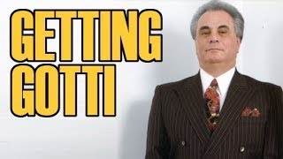 Getting John Gotti