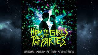 Nobody's Baby - How to Talk to Girls at Parties (end scene song)