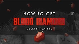 How To Get The Blood Diamond | Desert Treasure Guide | OSRS