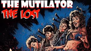 The Mutilator aka Fall Break Theme Song