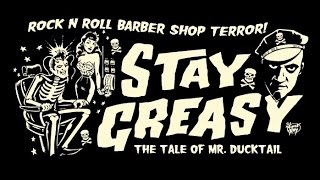 Stay Greasy (Mr. Ducktail documentary)