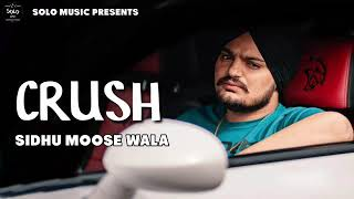 Crush | Sidhu Moose Wala ( Full Song ) Byg Byrd | Latest Punjabi Songs 2019