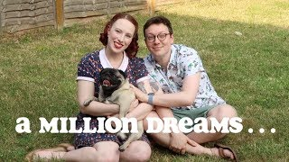 """A Million Dreams... 