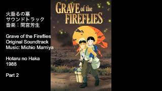 Studio Ghibli Music - Grave of the Fireflies OST Suite 02