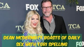 Dean McDermott boasts of daily sex with Tori Spelling