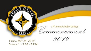 Chabot College Commencement 2019 3:30 p.m.