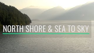 North Shore and Sea to Sky Tour