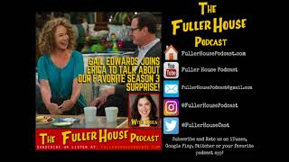 Gail Edwards Interview - About Vicky Larson's SURPRISE appearance in Fuller House Season 3B!