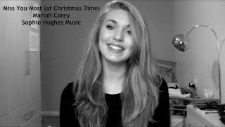 Miss You Most at Christmas Time - Sophie Hughes Music