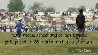 Girls pared on 26 march..biam model school and collage bogura 2019