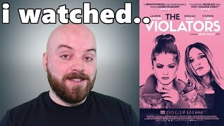 The Violators Movie Review (2016)