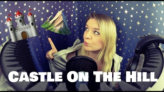 ED SHEERAN - CASTLE ON THE HILL | Official Cover by Jailee