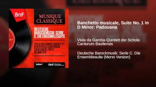 Banchetto musicale, Suite No. 1 in D Minor: Padouana