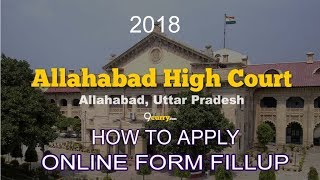 How To Apply Allahabad High Court recruitment 2018   NEW WATCH & LEARN