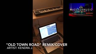 Old Town Road Remix by Kendra