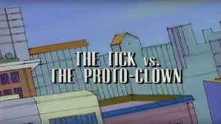 The Tick - Season 1 - Episode 12 - The Tick vs The Proto Clown