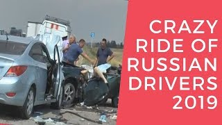 Crazy ride of Russian drivers 2019