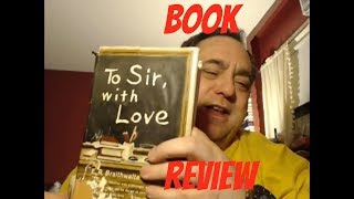 To sir with love by E  R Braithwaite book review