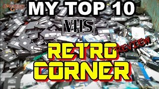 Retro Corner - My Top 10 VHS Titles