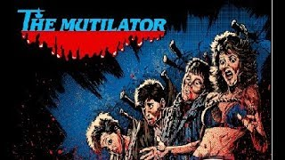 The Mutilator: Movie Review- Slasher Movie